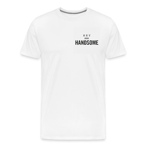 Hey handsome - Mannen Premium T-shirt