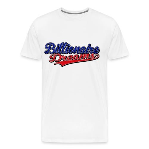 Billionaire Dreams - Men's Premium T-Shirt
