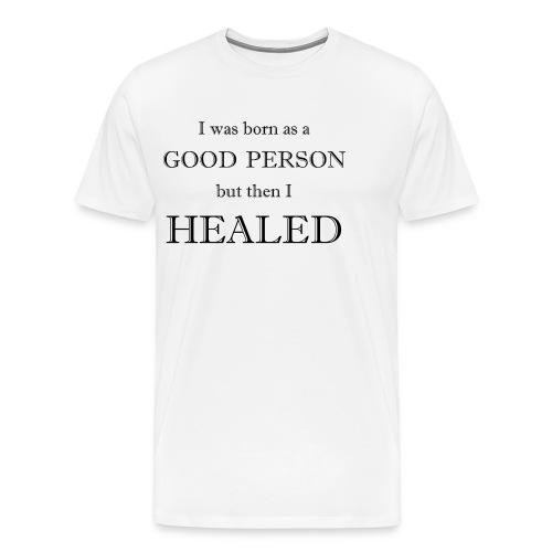 Good person - Männer Premium T-Shirt