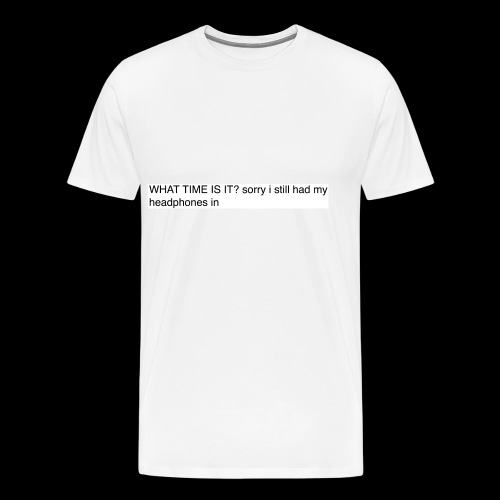 shit sorry man - Men's Premium T-Shirt