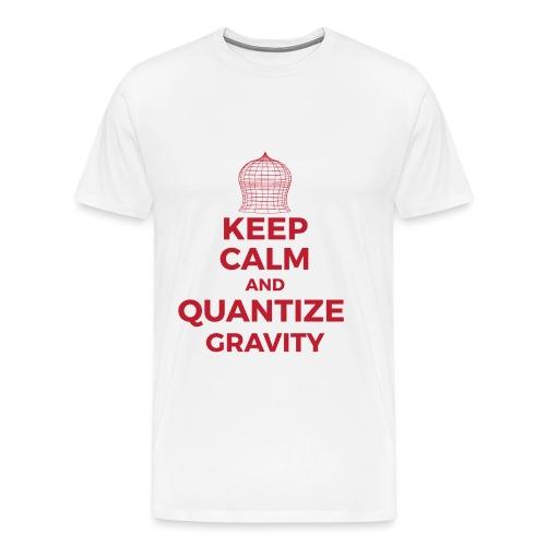 Keep calm and quantize gravity - Men's Premium T-Shirt