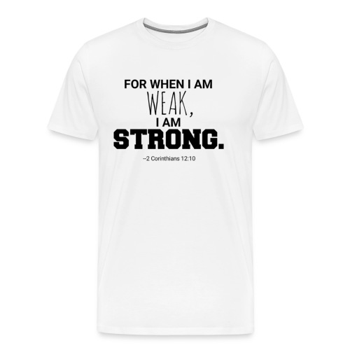 I Am Strong - Men's Premium T-Shirt