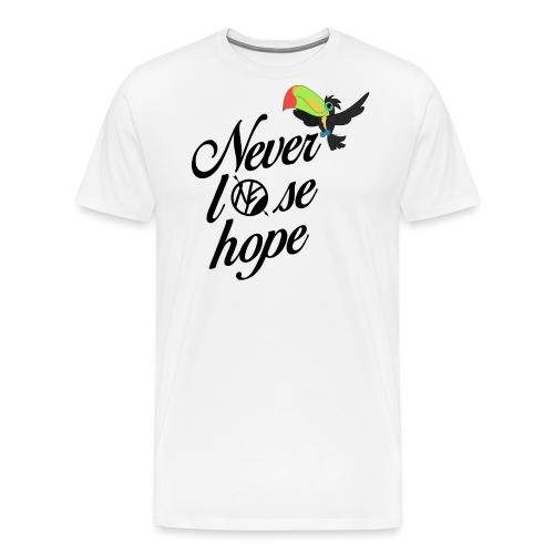 NF - Never lose hope - toucan - T-shirt Premium Homme