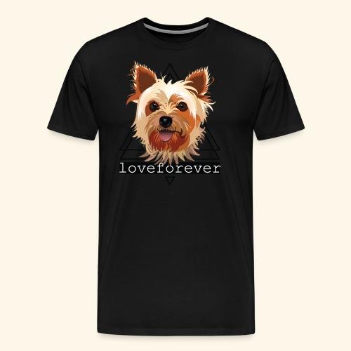 YORKIE LOVE FOREVER - Camiseta premium hombre
