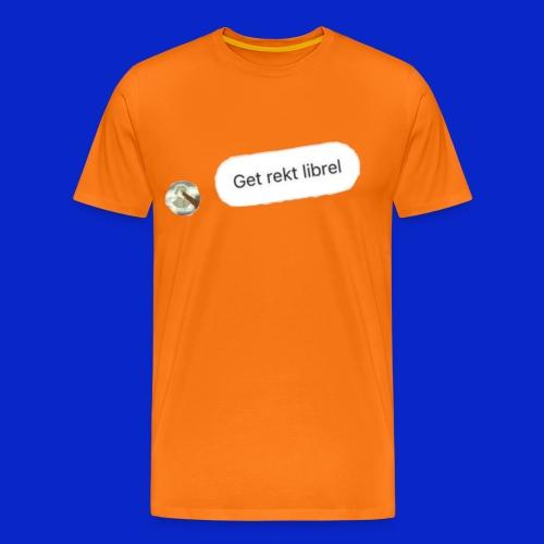 get rekt librel - Men's Premium T-Shirt