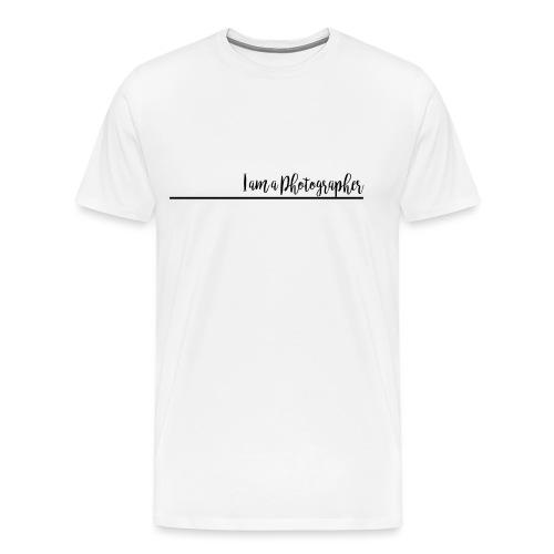 I am a Photographer - T-shirt Premium Homme