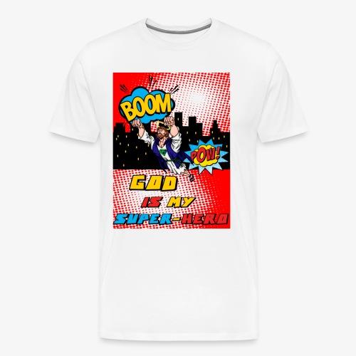 God Is my Super Hero - T-shirt Premium Homme