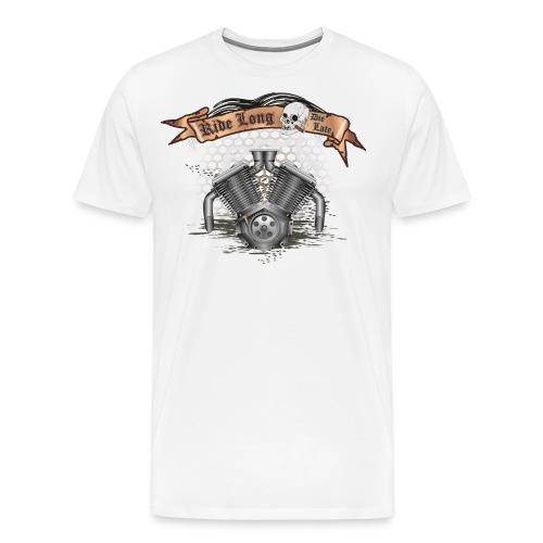 Biker V Motor mit Skull - Ride Long Die Late - Männer Premium T-Shirt