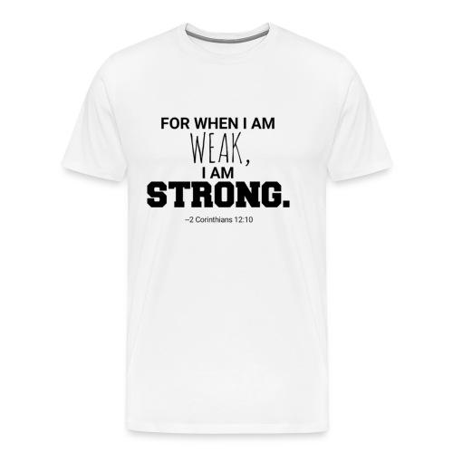I Am Strong - Men's Premium T-Shirt