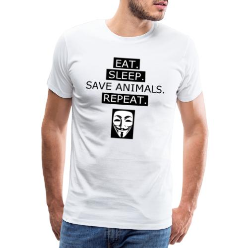 Eat Sleep Save Animals - T-shirt Premium Homme