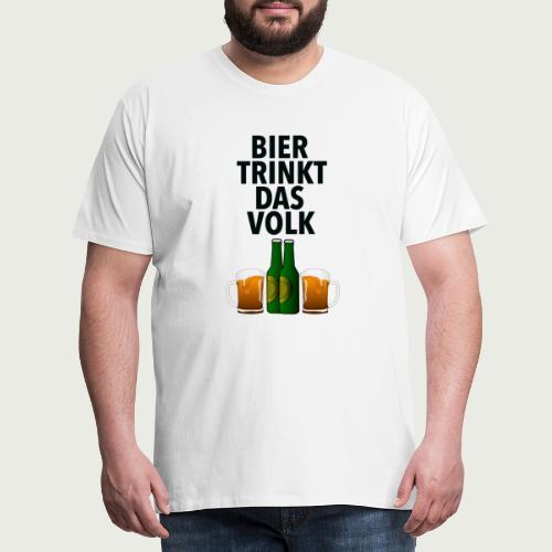 Bier Trinkt Das Volk - Männer Premium T-Shirt