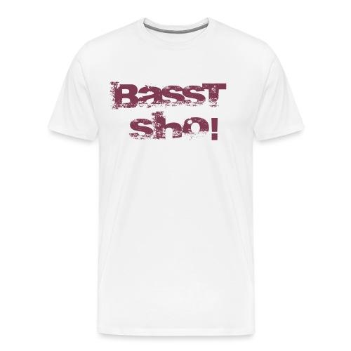 Basst Sho! rot - Männer Premium T-Shirt