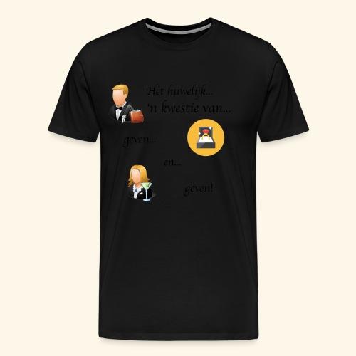 Het huwelijk... - Mannen Premium T-shirt