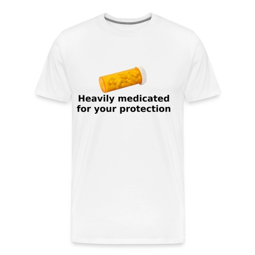 heavily medicated - Men's Premium T-Shirt