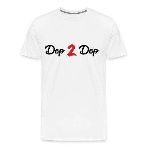 Dop 2 Dop - Mannen Premium T-shirt