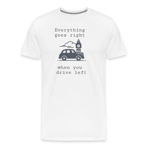 drive left - T-shirt Premium Homme