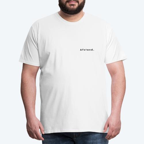 Afstand - Mannen Premium T-shirt