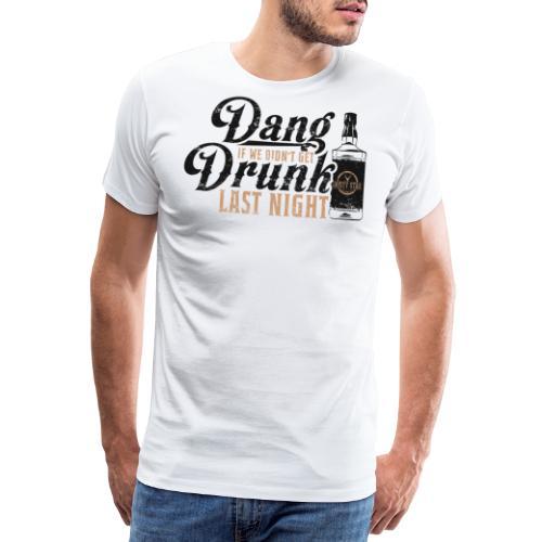 DangDrunk 01 png - Men's Premium T-Shirt