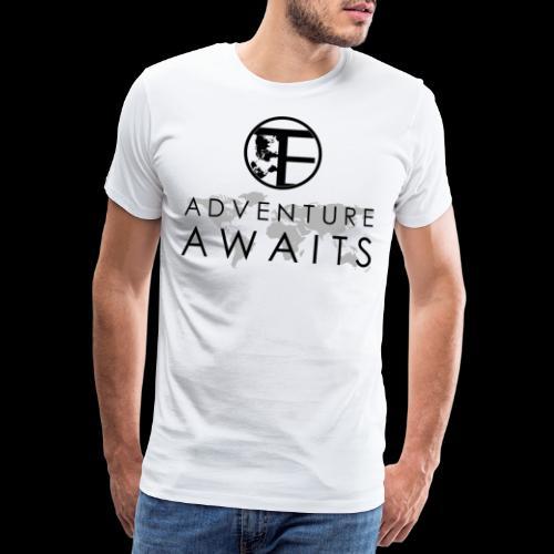 Travi's Edition / Adventure Awaits / Black - Männer Premium T-Shirt