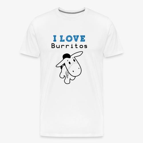 I Love Burritos - Camiseta premium hombre