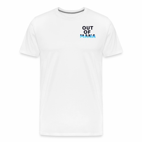 OutOfMana - T-shirt Premium Homme