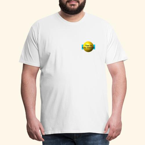 Time to Love Yourself - Männer Premium T-Shirt