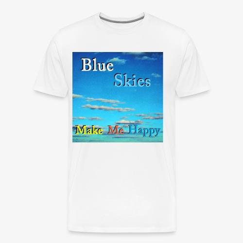 Blue Skies Make Me Happy - Premium T-skjorte for menn
