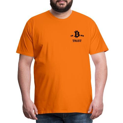 In B we trust - Mannen Premium T-shirt