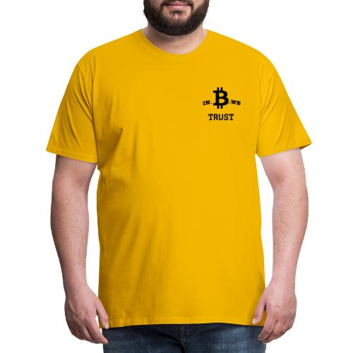 In B we trust - Mannen Premium T-shirt