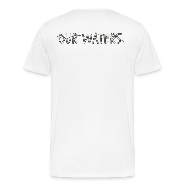 Our Waters Tee limited edition