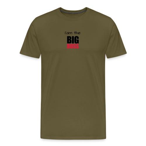 I am the big boss - T-shirt Premium Homme