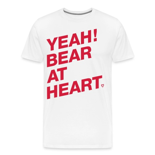 Yeah Bear at Heart - Männer Premium T-Shirt