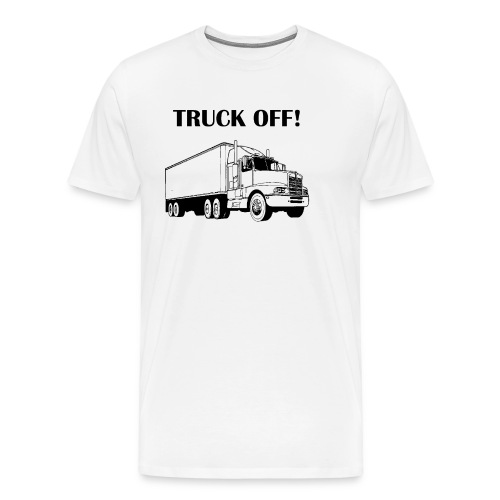 Truck off! - Men's Premium T-Shirt
