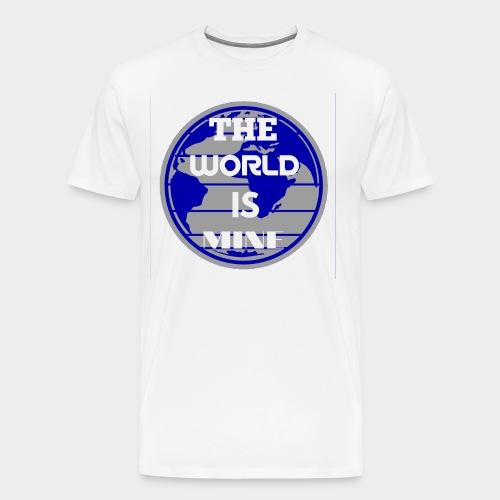 The World is mine - Men's Premium T-Shirt