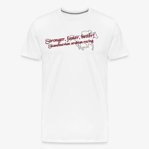 stronger,faster, better - Premium-T-shirt herr