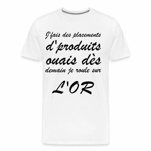 L'or | Punchline - Placements de Produits - T-shirt Premium Homme