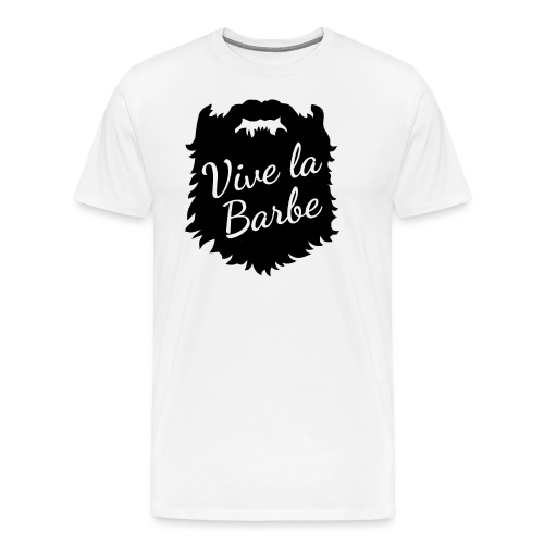 T-Shirt Barbe : Vive la Barbe - QueBellissimo - T-shirt Premium Homme