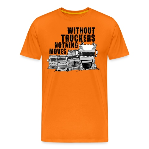 0911 without truckers nothing moves - Mannen Premium T-shirt