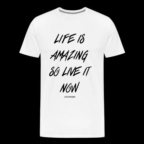 Life is Amazing Design - Men's Premium T-Shirt