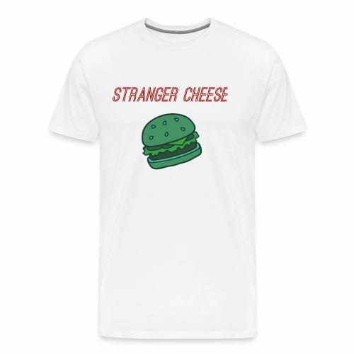 Stranger Cheese - T-shirt Premium Homme