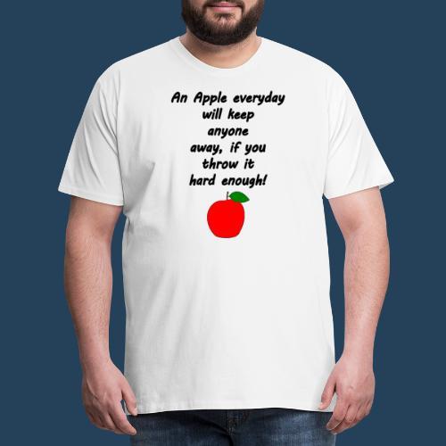 Lustiger Apfelspruch - Männer Premium T-Shirt