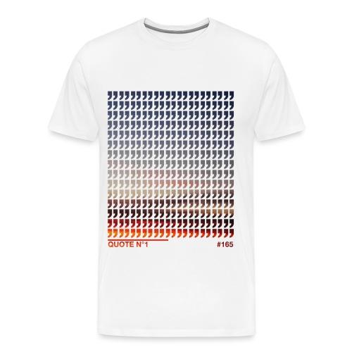 165 - Männer Premium T-Shirt