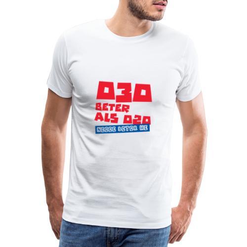 030 Beter Als 020, Beter hé – Gekkies Shirt - Mannen Premium T-shirt