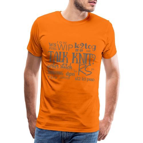 Talk Knit ?, gray - Men's Premium T-Shirt