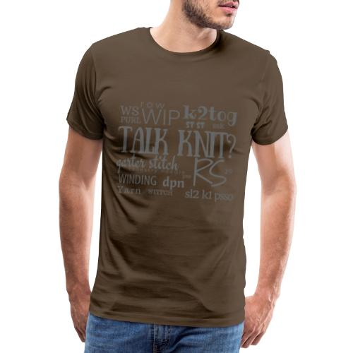Talk Knit ?, gray - Men's Premium T-Shirt