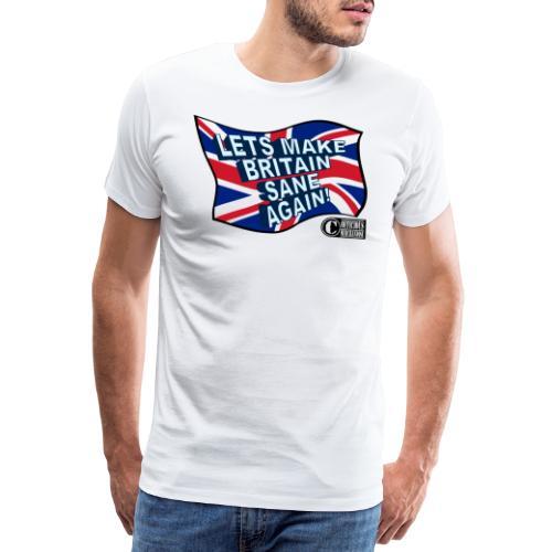BRITAIN SANE - Men's Premium T-Shirt
