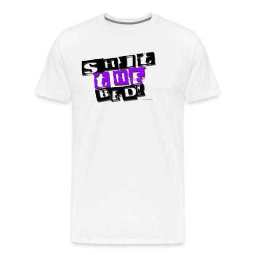 Shit-the-bed-black - Men's Premium T-Shirt
