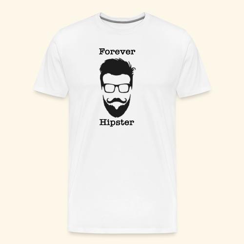 Forever Hipster - T-shirt Premium Homme