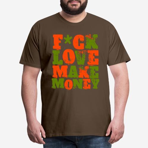 love make money - Männer Premium T-Shirt