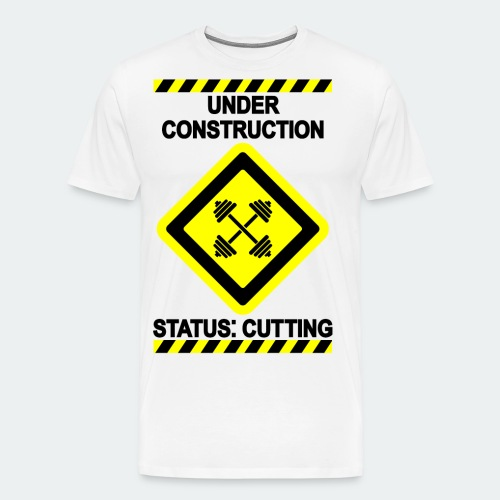 Under Construction - Cut - Men's Premium T-Shirt